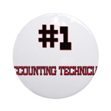 Number 1 ACCOUNTING TECHNICIAN Ornament (Round)