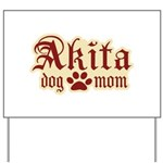 Akita Mom Yard Sign