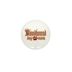 Bloodhound Mom Mini Button (10 pack)