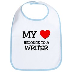 My Heart Belongs To A WRITER Bib