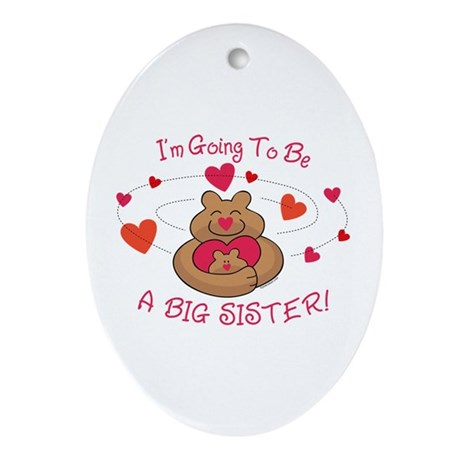Bear Hug Future Big Sister Oval Ornament