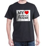 My Heart Belongs To A TRADER T-Shirt