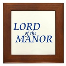 Lord of the Manor Framed Tile