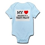 My Heart Belongs To A TEST PILOT Infant Bodysuit