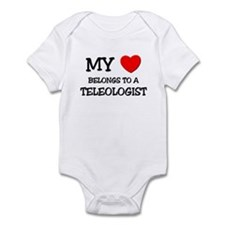 My Heart Belongs To A TELEOLOGIST Infant Bodysuit
