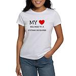 My Heart Belongs To A SYSTEMS DEVELOPER Women's T-