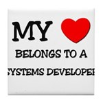 My Heart Belongs To A SYSTEMS DEVELOPER Tile Coast