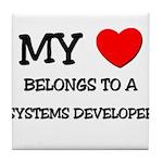 My Heart Belongs To A SYSTEMS DEVELOPER Tile Coast