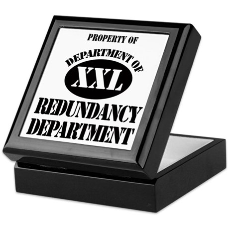 Dept of Redundancy Dept Keepsake Box