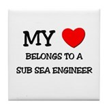 My Heart Belongs To A SUB SEA ENGINEER Tile Coaste