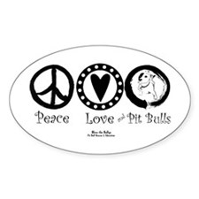 Peace Love & Pit Bulls Oval Decal