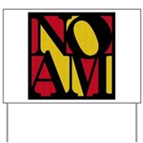 Noam Yard Sign