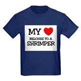 My Heart Belongs To A SHRIMPER T