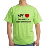 My Heart Belongs To A SEDIMENTOLOGIST Green T-Shir