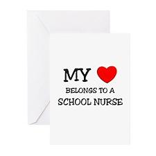 My Heart Belongs To A SCHOOL NURSE Greeting Cards