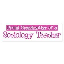 Grandmother of a Sociology Te Bumper Bumper Sticker