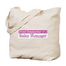 Grandmother of a Sales Manage Tote Bag