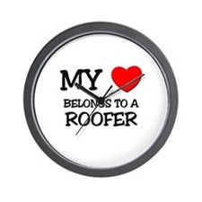 My Heart Belongs To A ROOFER Wall Clock