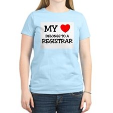 My Heart Belongs To A REGISTRAR T-Shirt