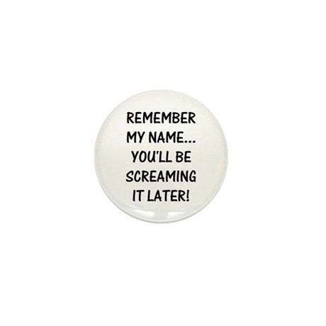 Remember My Name Mini Button (10 pack)
