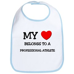 My Heart Belongs To A PROFESSIONAL ATHLETE Bib