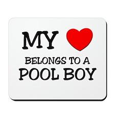 My Heart Belongs To A POOL BOY Mousepad