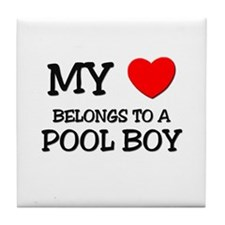 My Heart Belongs To A POOL BOY Tile Coaster