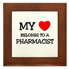My Heart Belongs To A PHARMACIST Framed Tile