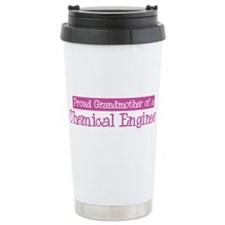 Grandmother of a Chemical Eng Ceramic Travel Mug