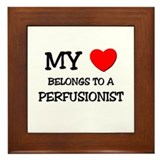 My Heart Belongs To A PERFUSIONIST Framed Tile