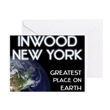 inwood new york - greatest place on earth Greeting