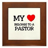 My Heart Belongs To A PASTOR Framed Tile