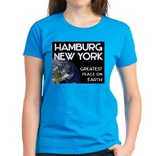hamburg new york - greatest place on earth Tee