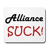 Alliance Suck! Mousepad