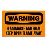 Warning: Flammable Material Keep Open Flame Away