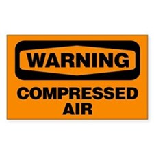 Warning: Compressed Air Decal