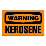 Warning: Kerosene Decal
