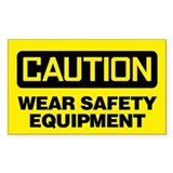 Caution: Wear Safety Equipment Decal