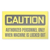 Caution: APO When Machine Is Locked Out Decal
