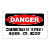 Danger: Confined Space Enter Permit Required