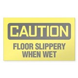 Caution: Floor Slippery When Wet Decal