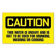 Caution: This Water Is Unsafe Decal