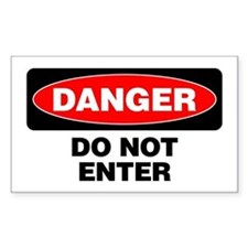 Danger: Do Not Enter Decal