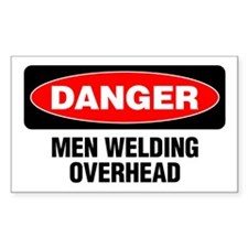 Danger: Men Welding Overhead Decal