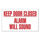 Keep Door Closed Alarm Will Sound Decal