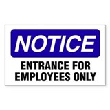 Notice: Entrance For Employees Only Decal