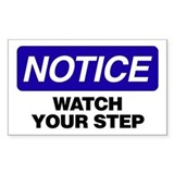 Notice: Watch Your Step Decal