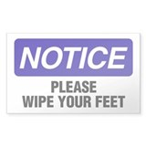 Notice: Please Wipe Your Feet Decal