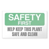 Safety First: Help Keep This Plant Clean Decal