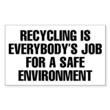 Recycling Is Everybody's Job Decal